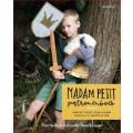 Madam Petit - Patronenboek voor Jaarfeesten