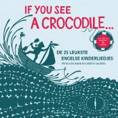 If you see a crocodile (boek + cd)